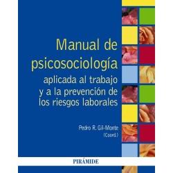 Manual de psicología aplicada al trabajo y a la prevención de riesgos laborales