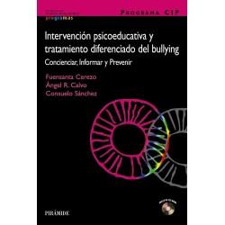 Intervención psicoeducativa y tratamiento diferenciado del bullying