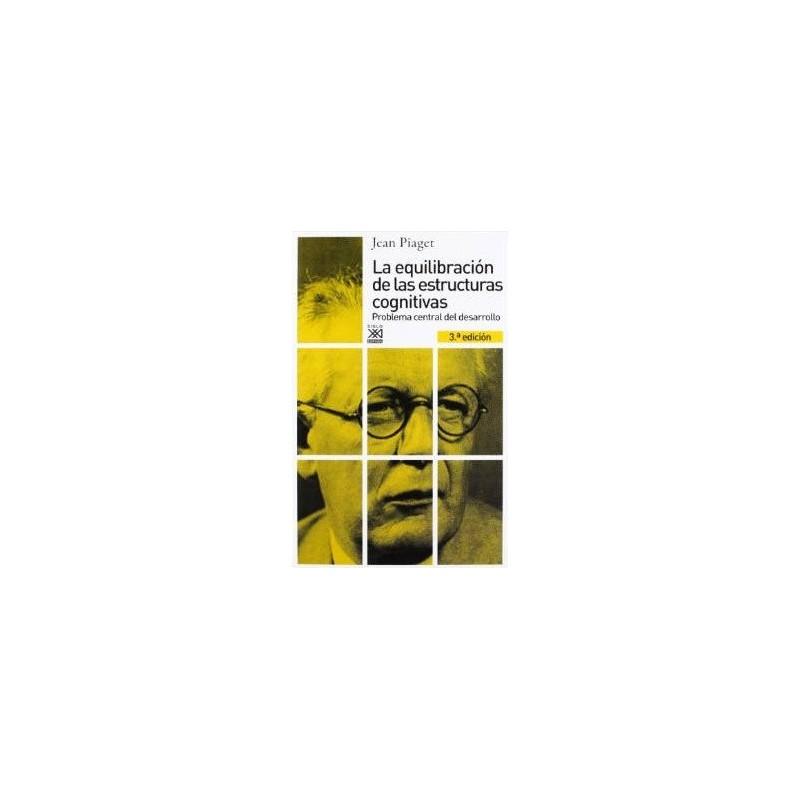 Libros De Psicología La Equilibración De Las Estructuras Cognitivas