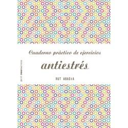 Cuaderno práctico de ejercicios antiestrés
