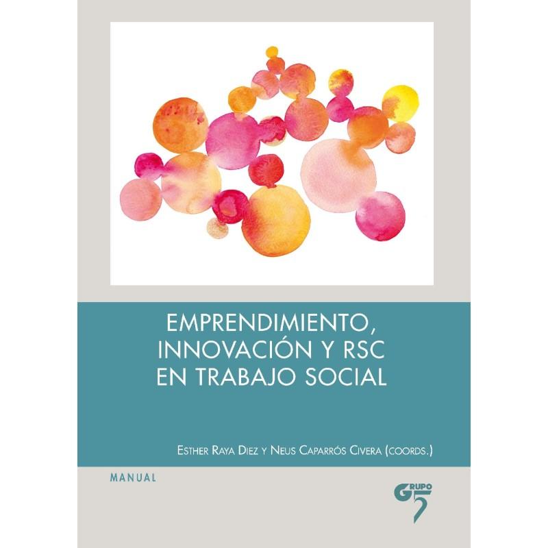 Emprendimiento, innovación y RSC en trabajo social