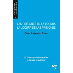 Las prisiones de la locura y la locura de las prisiones