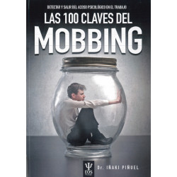 Las 100 claves del Mobbing