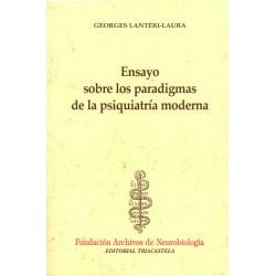 Ensayos sobre los paradigmas de la psiquiatría moderna