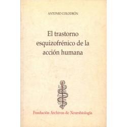 El trastorno esquizofrénico de la acción humana