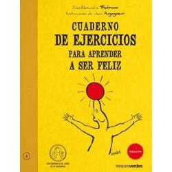 Cuaderno de ejercicios para aprender a ser feliz