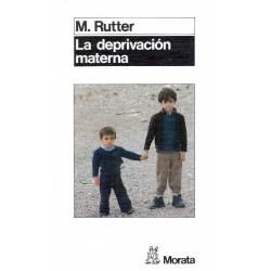 La deprivación materna