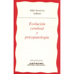 Evolución cerebrla y psicopatología