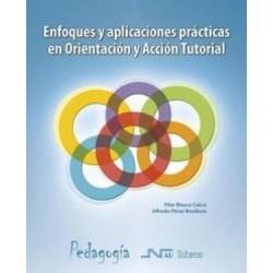 Enfoques y aplicaciones prácticas en orientación y acción tutorial