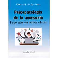 Psicopatología de lo accesorio