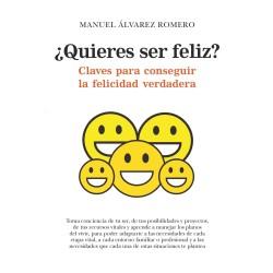 ¿Quieres ser feliz?
