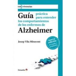 Guía práctica para entender los comportamientos de los enfermos de Alzheimer