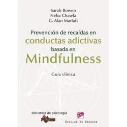 Prevención de recaídas en conductas adictivas basada en mindfulness