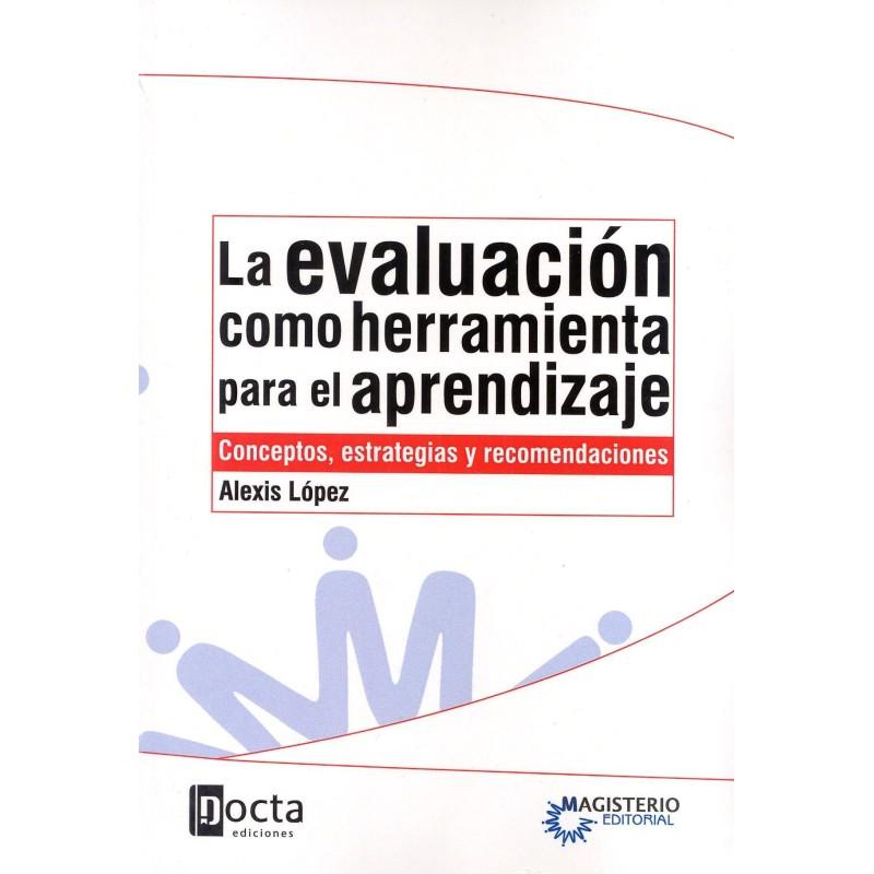 La evaluación como herramienta para el aprendizaje