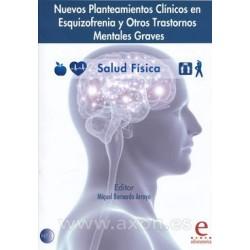 Nuevos planteamientos clínicos en esquizofrenia y otros trastornos mentales graves