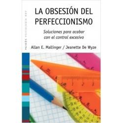 La obsesión del perfeccionismo