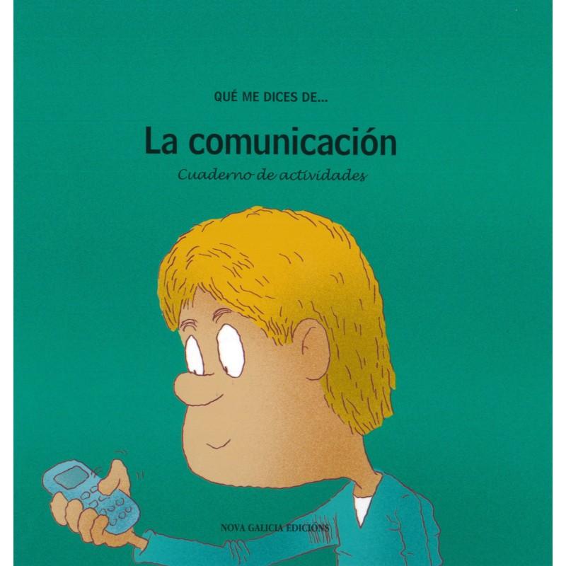 Qué me dices de... la comunicación