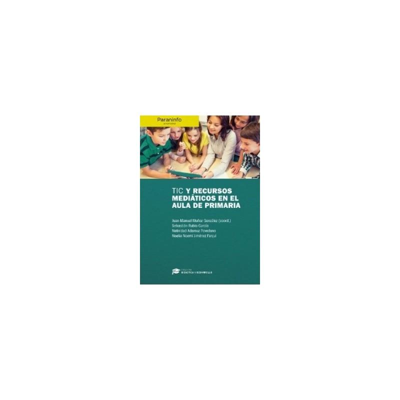 TIC y recursos mediáticos en el aula de Primaria