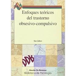 Enfoques teóricos del trastorno obsesivo-compulsivo
