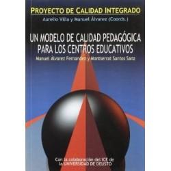 Un modelo de calidad pedagógica para los centros educativos