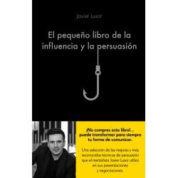 El pequeño libro de la influencia y la persuasión