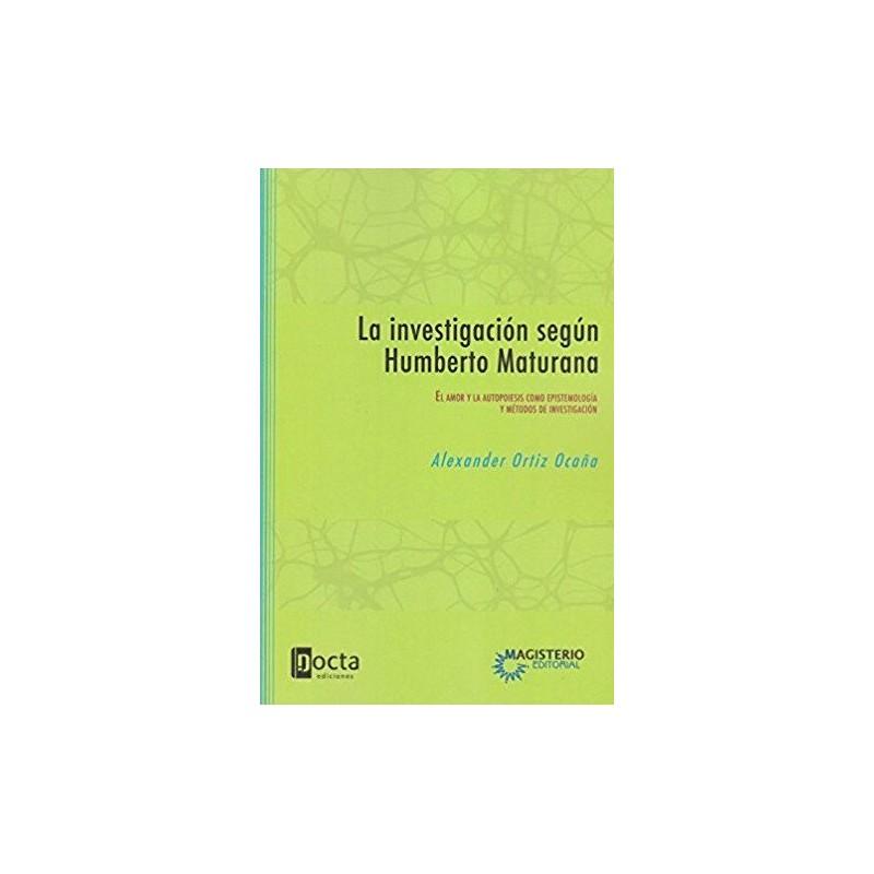 La investigación según Humberto Maturana