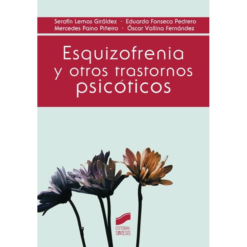 Esquizofrenia y otros trastornos psicóticos