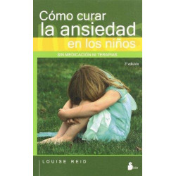 Cómo curar la ansiedad en los niños