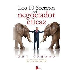 Los 10 secretos del negociador eficaz