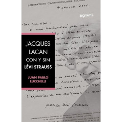 Jacques Lacan con y sin Lévi-Strauss