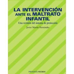 La intervención ante el maltrato infantil