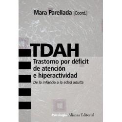 TDAH. Trastorno por déficit de atención e hiperactividad