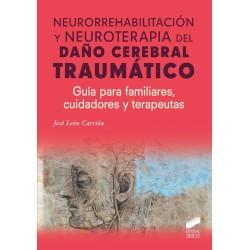 Neurorrehabilitación y neuroterapia del daño cerebral traumático