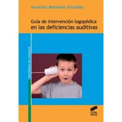 Guía de intervención logopédica en las deficiencias auditivas
