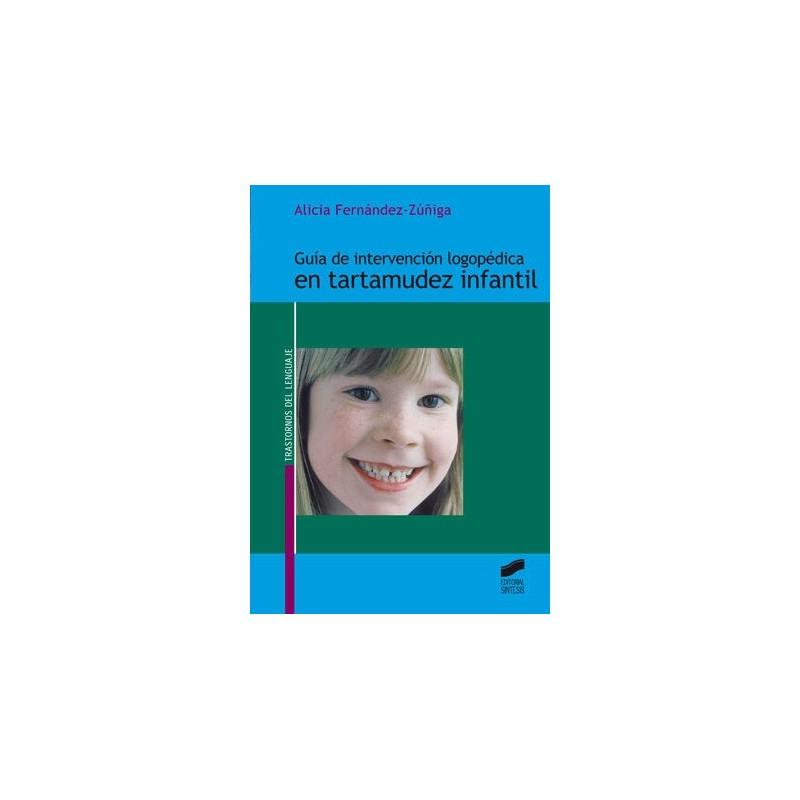 Guía de intervención logopédica en tartamudez infantil