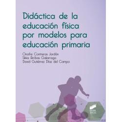 Didáctica de la educación física por modelos para educación primaria