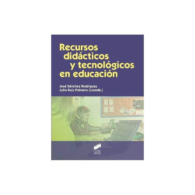 Recursos didácticos y tecnológicos en educación