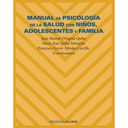 Manual de psicología de la salud con niños, adolescentes y familia
