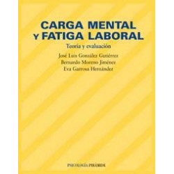 Carga mental y fatiga laboral