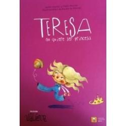 Teresa no quiere ser princesa