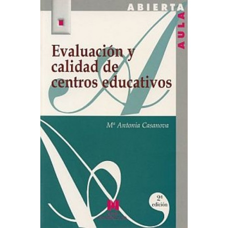 Evaluación y calidad de centros educativos