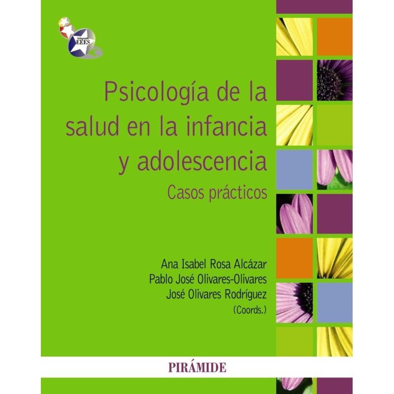 Psicología de la salud en la infancia y la adolescencia