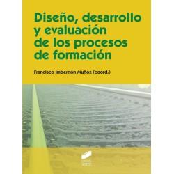 Diseño, desarrollo y evaluación de los procesos de formación