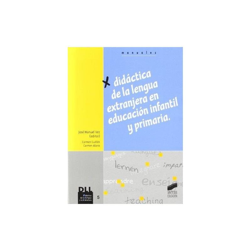 Didáctica de la lengua extranjera en educación infantil y primaria