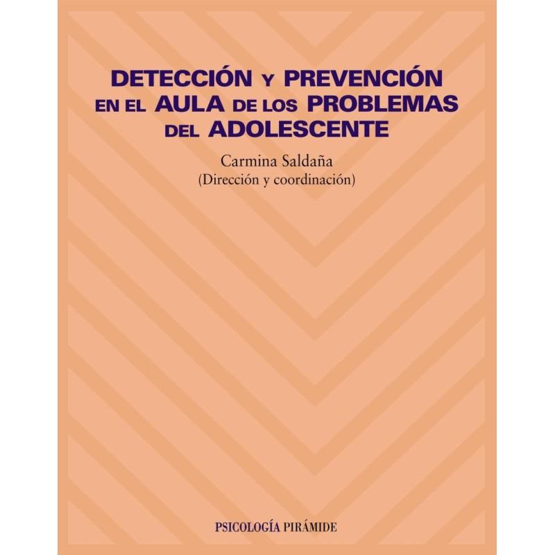 Detección y prevención en el aula de los problemas del adolescente
