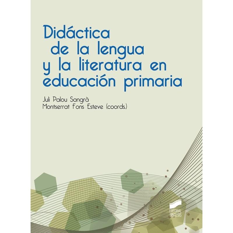 Didáctica de la lengua y la literatura en educación primaria