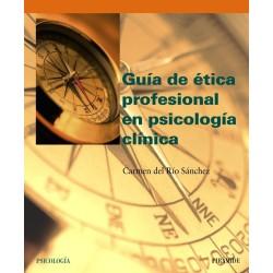 Guía de ética del profesional en psicología clínica