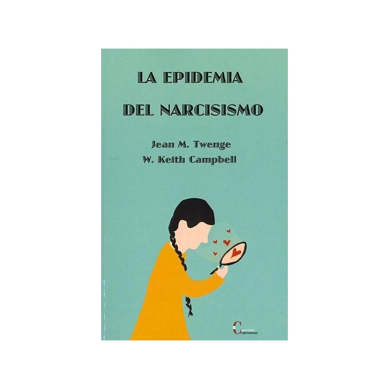 La epidemia del narcisismo