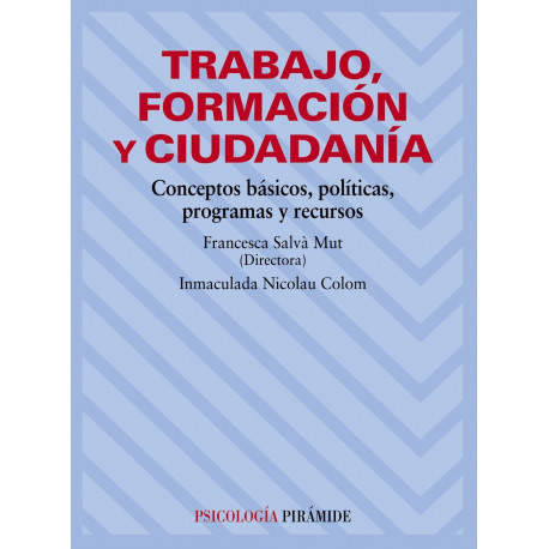 Trabajo, formación y ciudadanía