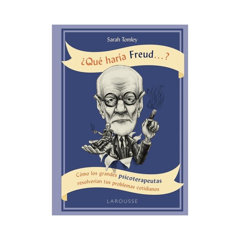 ¿Qué haría Freud...?